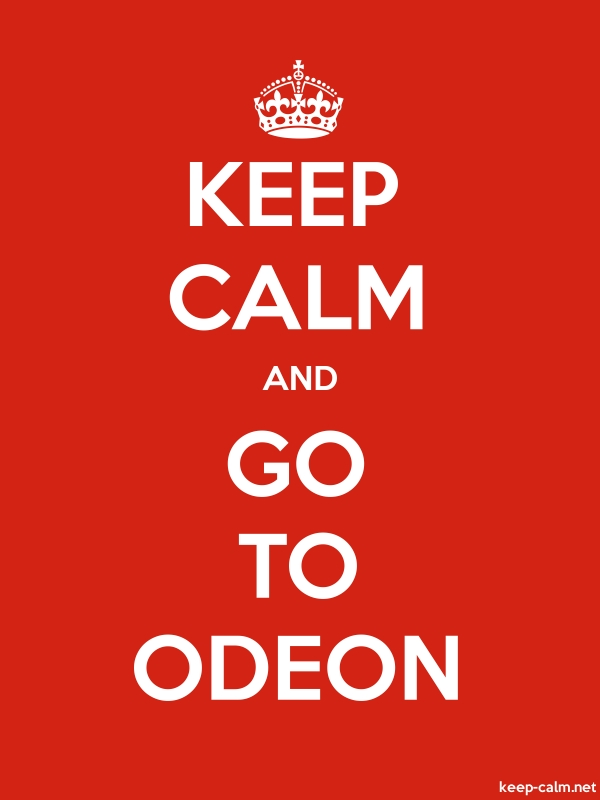 KEEP CALM AND GO TO ODEON - white/red - Default (600x800)
