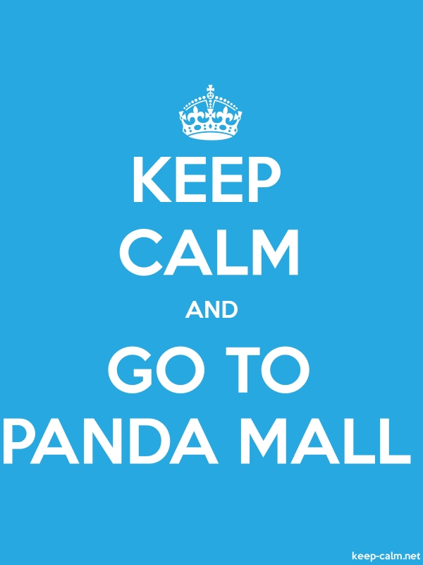 KEEP CALM AND GO TO PANDA MALL - white/blue - Default (600x800)