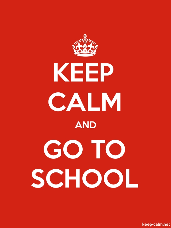 KEEP CALM AND GO TO SCHOOL - white/red - Default (600x800)