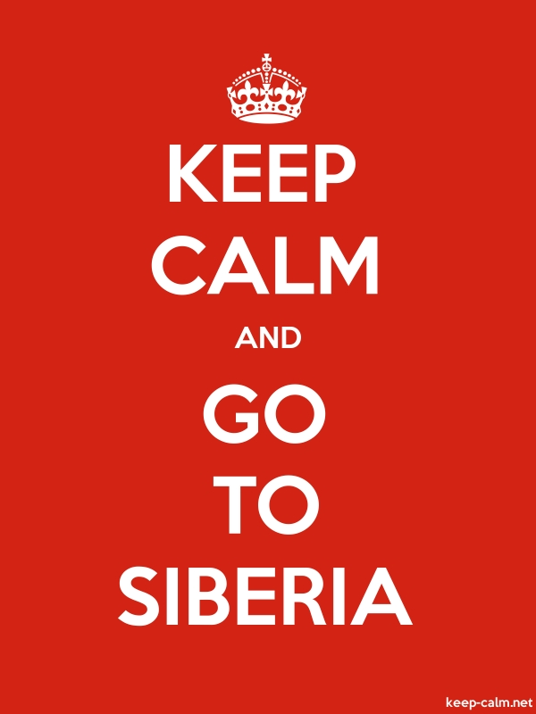 KEEP CALM AND GO TO SIBERIA - white/red - Default (600x800)