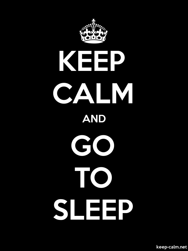 KEEP CALM AND GO TO SLEEP - white/black - Default (600x800)