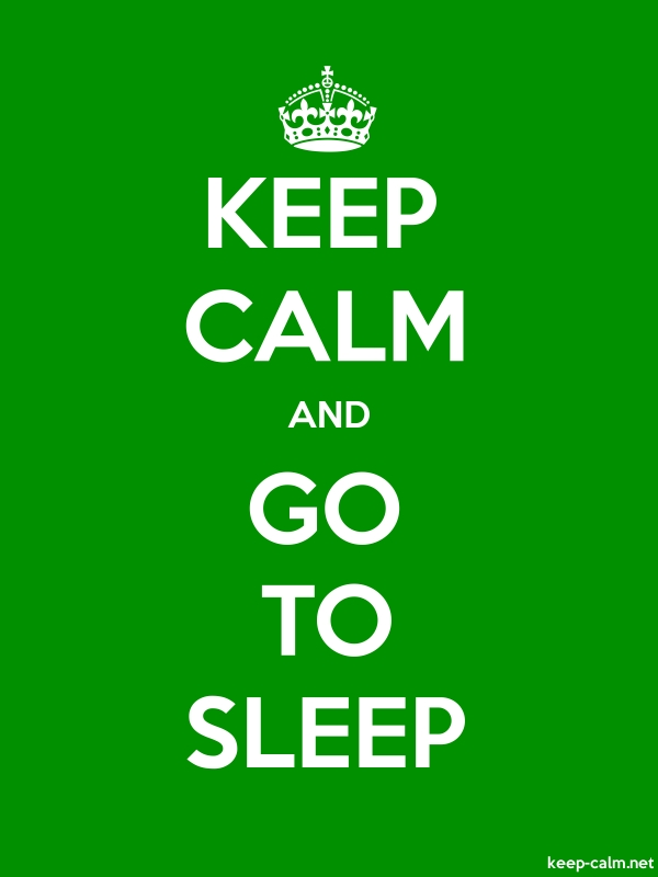 KEEP CALM AND GO TO SLEEP - white/green - Default (600x800)
