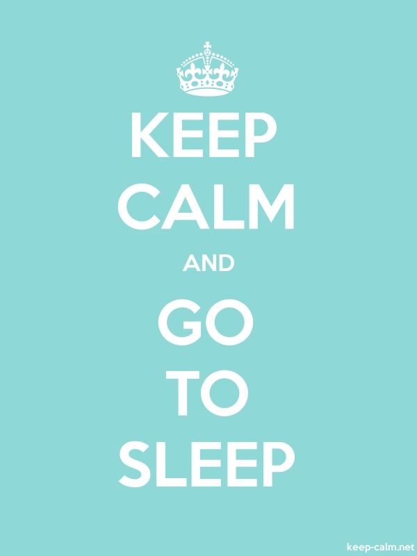 KEEP CALM AND GO TO SLEEP - white/lightblue - Default (600x800)