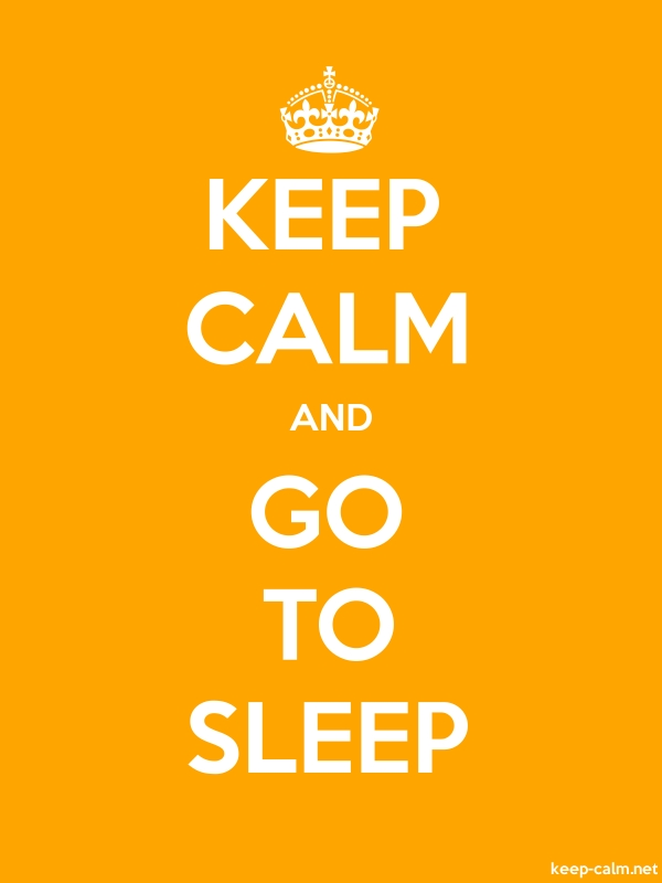 KEEP CALM AND GO TO SLEEP - white/orange - Default (600x800)