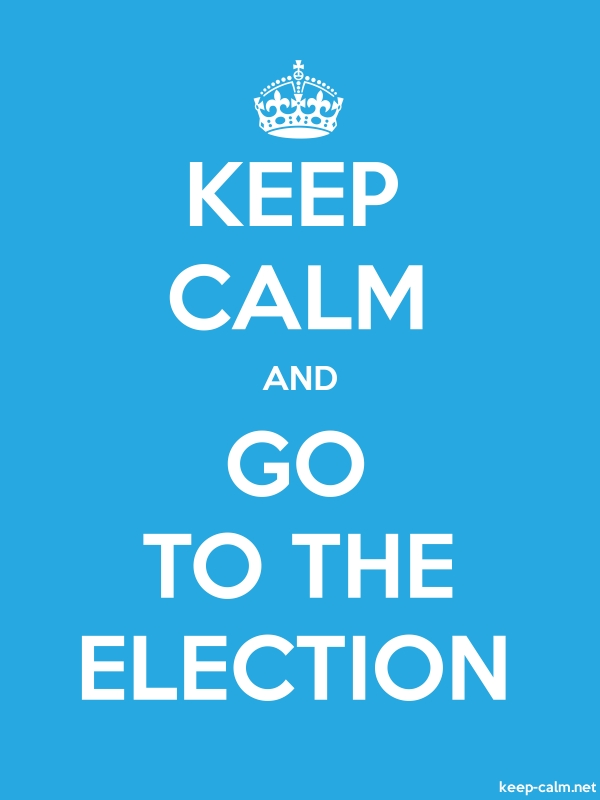 KEEP CALM AND GO TO THE ELECTION - white/blue - Default (600x800)