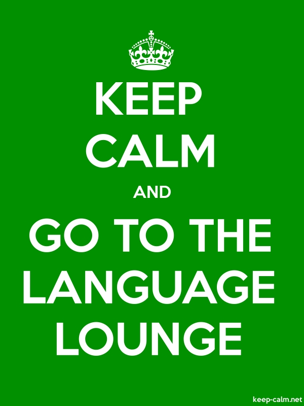KEEP CALM AND GO TO THE LANGUAGE LOUNGE - white/green - Default (600x800)