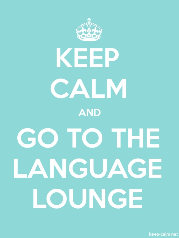 KEEP CALM AND GO TO THE LANGUAGE LOUNGE - white/lightblue - Default (600x800)