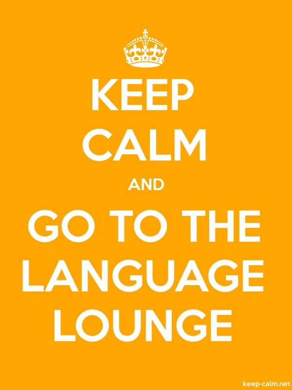 KEEP CALM AND GO TO THE LANGUAGE LOUNGE - white/orange - Default (600x800)