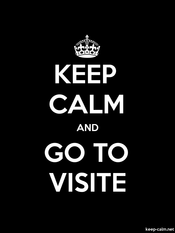 KEEP CALM AND GO TO VISITE - white/black - Default (600x800)