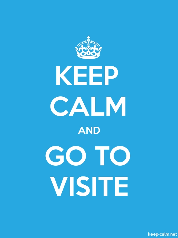 KEEP CALM AND GO TO VISITE - white/blue - Default (600x800)