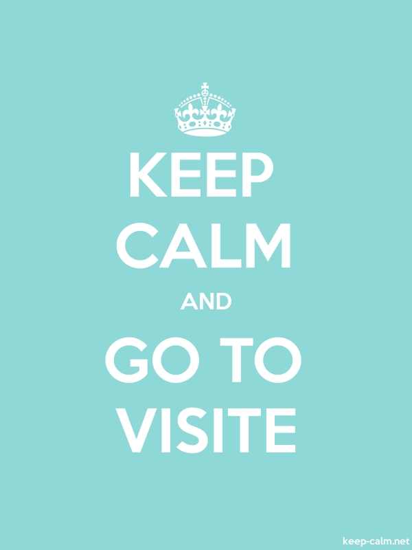KEEP CALM AND GO TO VISITE - white/lightblue - Default (600x800)