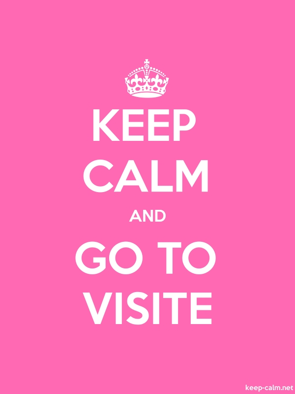 KEEP CALM AND GO TO VISITE - white/pink - Default (600x800)