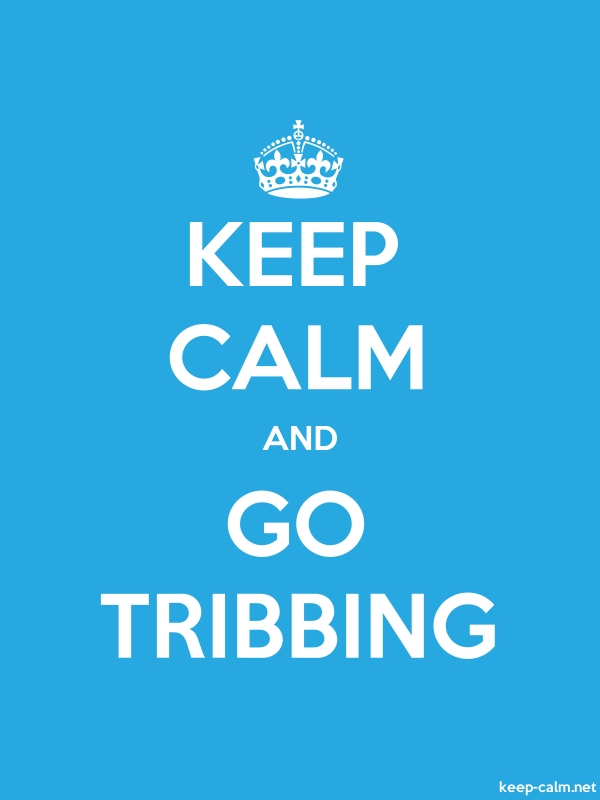 KEEP CALM AND GO TRIBBING - white/blue - Default (600x800)