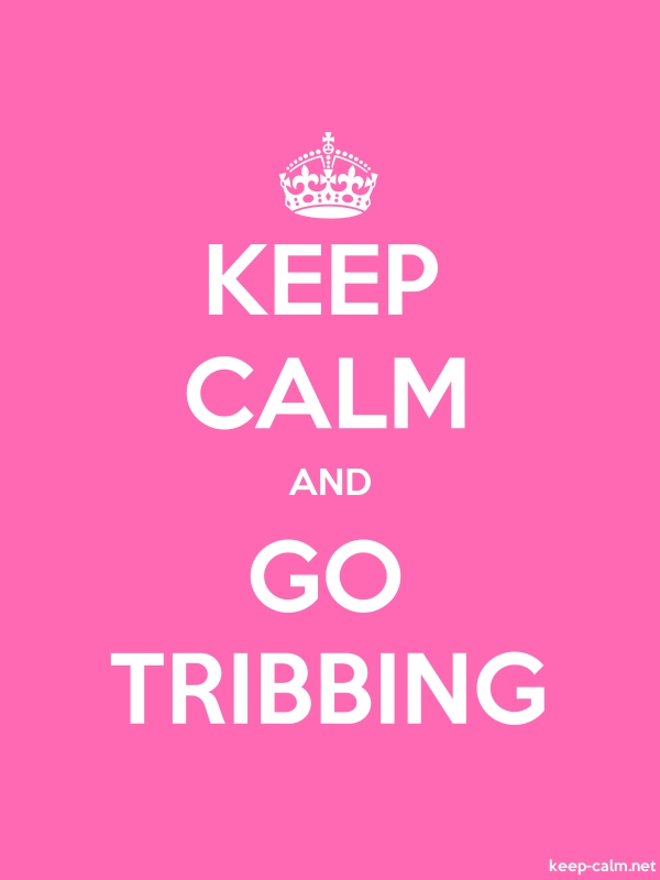 KEEP CALM AND GO TRIBBING - white/pink - Default (600x800)