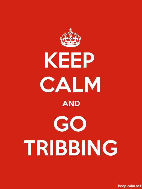 KEEP CALM AND GO TRIBBING - white/red - Default (600x800)