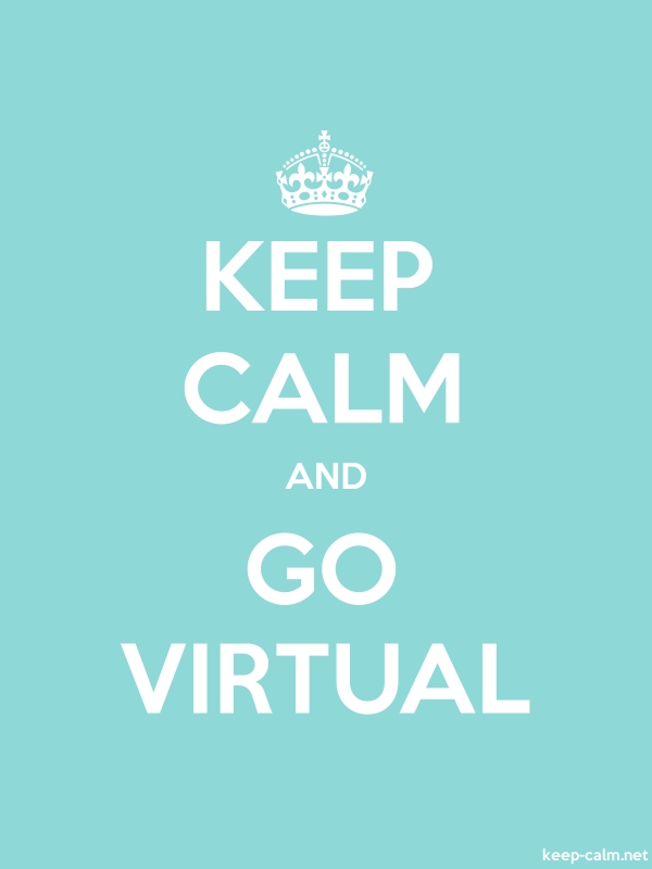 KEEP CALM AND GO VIRTUAL - white/lightblue - Default (600x800)