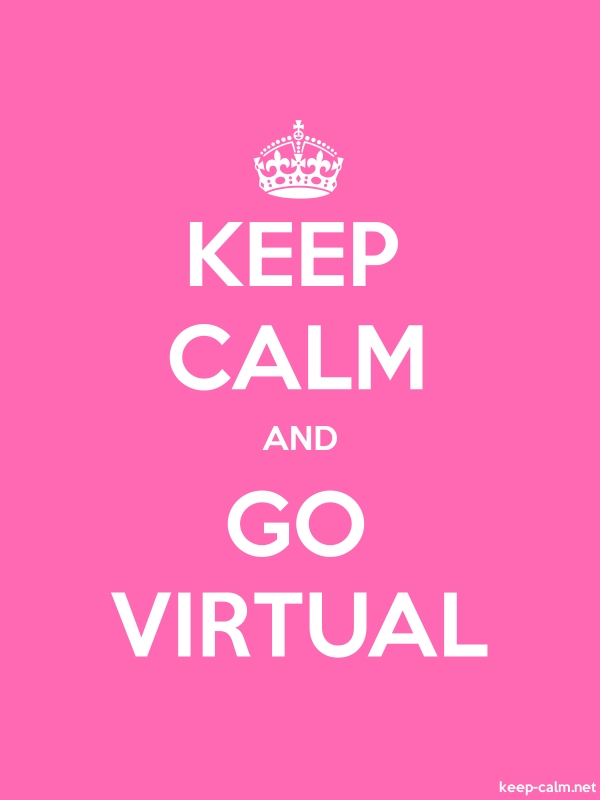 KEEP CALM AND GO VIRTUAL - white/pink - Default (600x800)