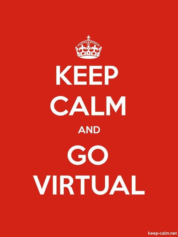 KEEP CALM AND GO VIRTUAL - white/red - Default (600x800)