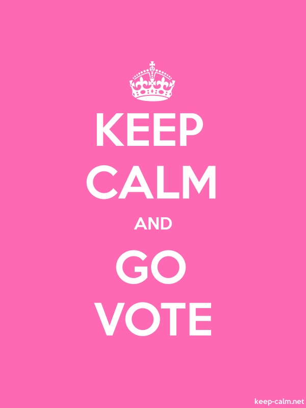 KEEP CALM AND GO VOTE - white/pink - Default (600x800)