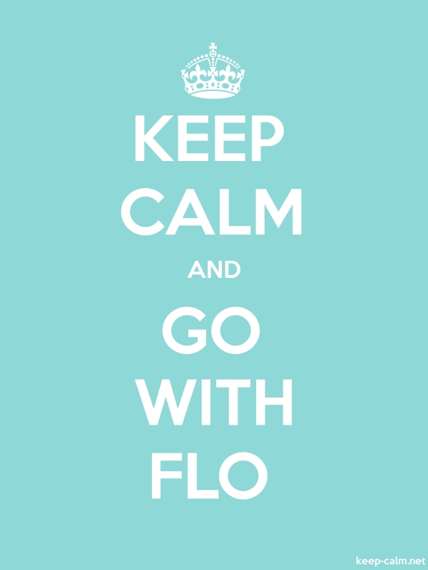 KEEP CALM AND GO WITH FLO - white/lightblue - Default (600x800)