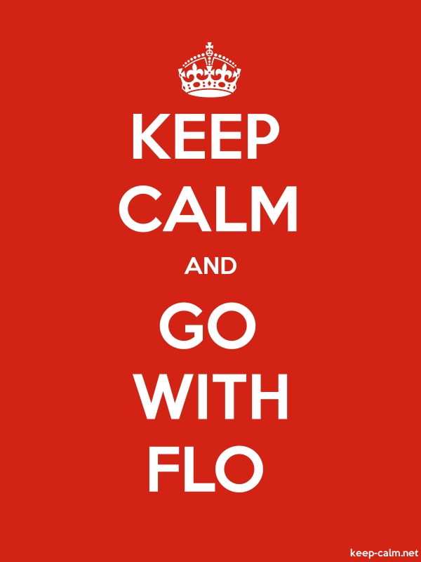 KEEP CALM AND GO WITH FLO - white/red - Default (600x800)