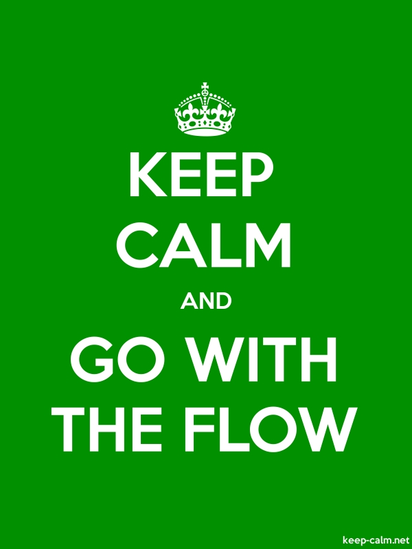 KEEP CALM AND GO WITH THE FLOW - white/green - Default (600x800)