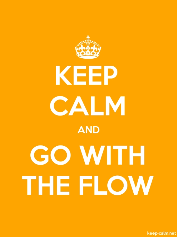 KEEP CALM AND GO WITH THE FLOW - white/orange - Default (600x800)