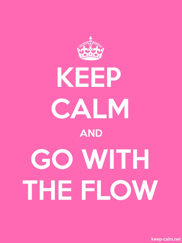 KEEP CALM AND GO WITH THE FLOW - white/pink - Default (600x800)