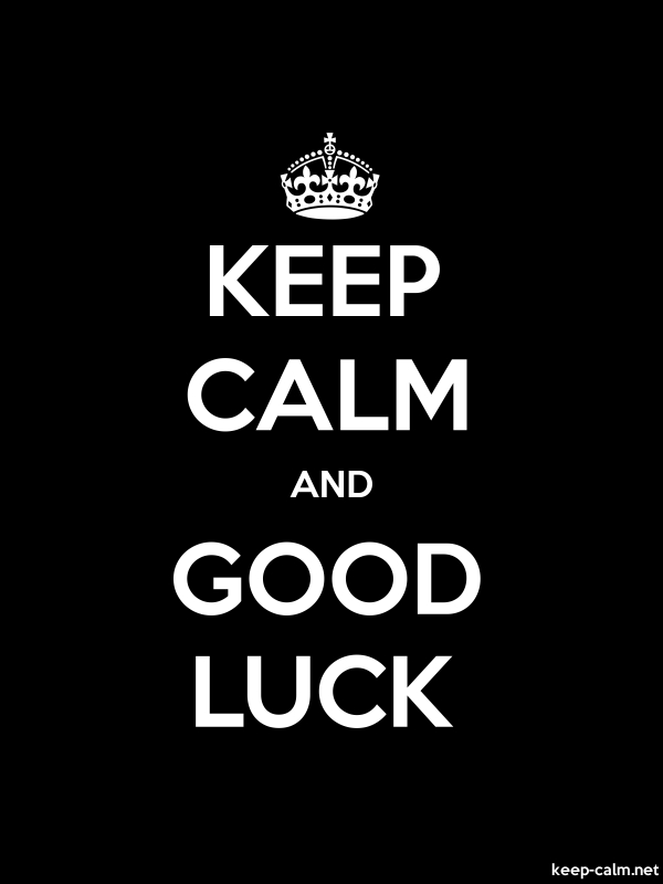KEEP CALM AND GOOD LUCK - white/black - Default (600x800)