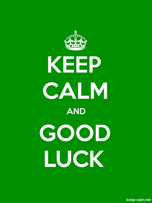 KEEP CALM AND GOOD LUCK - white/green - Default (600x800)
