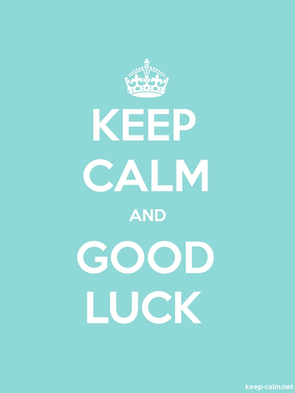 KEEP CALM AND GOOD LUCK - white/lightblue - Default (600x800)
