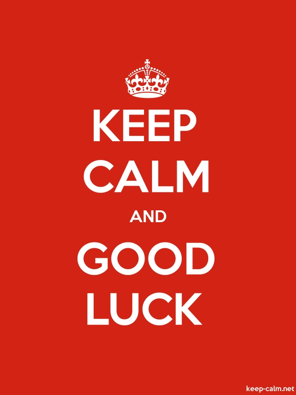 KEEP CALM AND GOOD LUCK - white/red - Default (600x800)