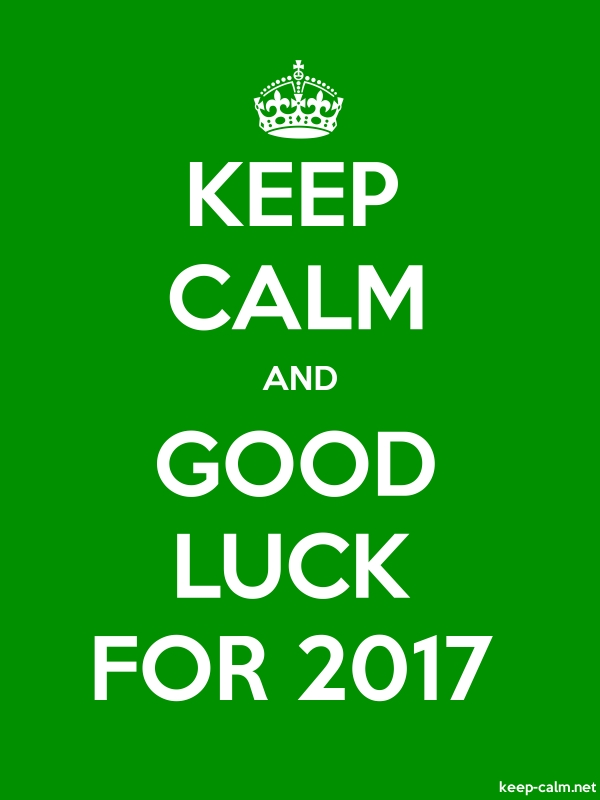 KEEP CALM AND GOOD LUCK FOR 2017 - white/green - Default (600x800)