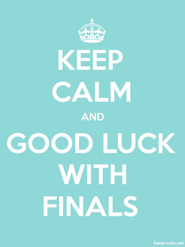 KEEP CALM AND GOOD LUCK WITH FINALS - white/lightblue - Default (600x800)