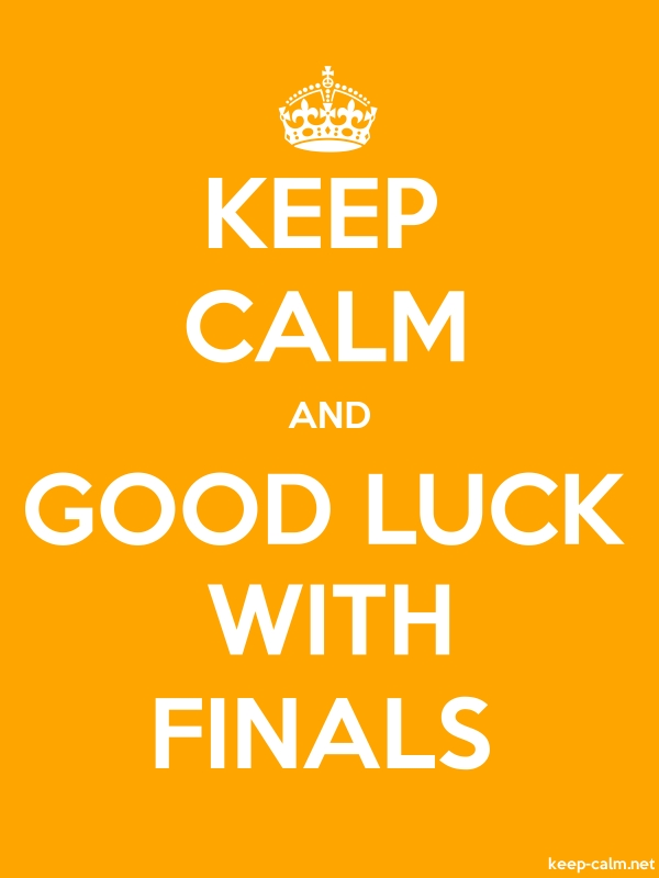 KEEP CALM AND GOOD LUCK WITH FINALS - white/orange - Default (600x800)