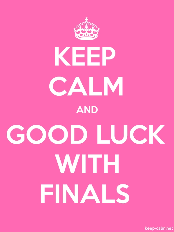KEEP CALM AND GOOD LUCK WITH FINALS - white/pink - Default (600x800)