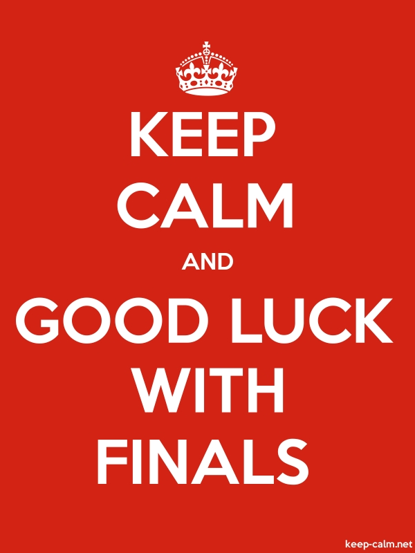 KEEP CALM AND GOOD LUCK WITH FINALS - white/red - Default (600x800)