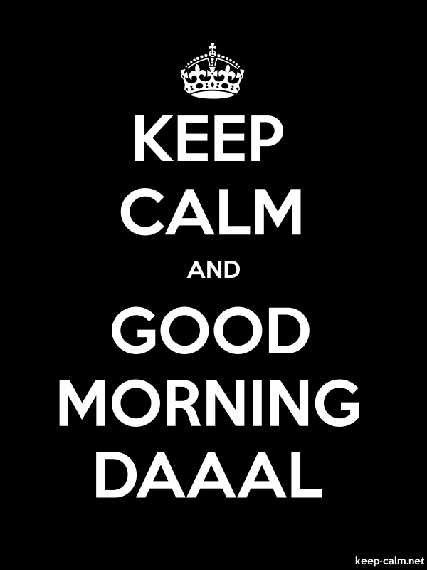 KEEP CALM AND GOOD MORNING DAAAL - white/black - Default (600x800)