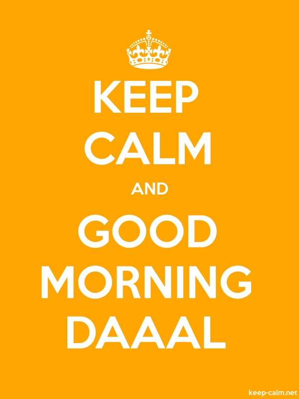 KEEP CALM AND GOOD MORNING DAAAL - white/orange - Default (600x800)
