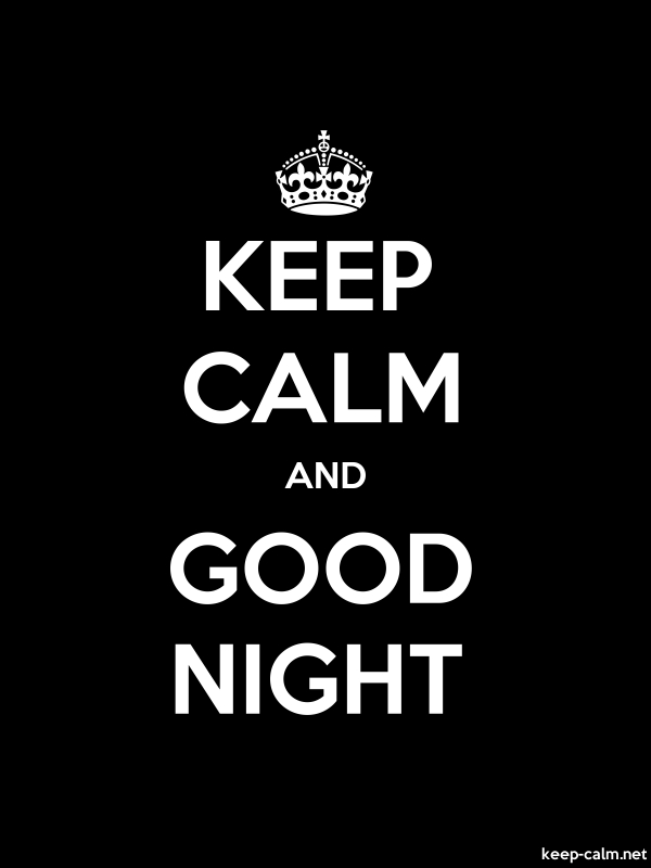 KEEP CALM AND GOOD NIGHT - white/black - Default (600x800)