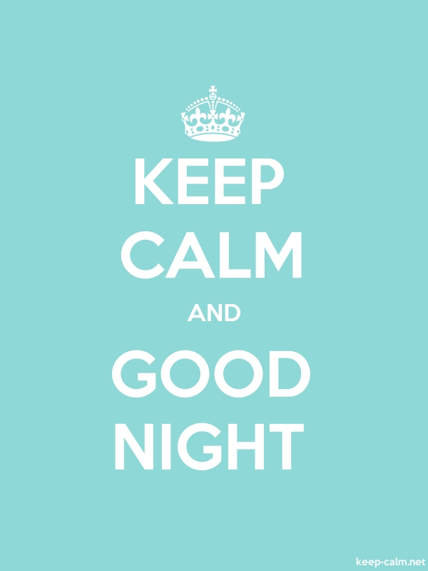 KEEP CALM AND GOOD NIGHT - white/lightblue - Default (600x800)
