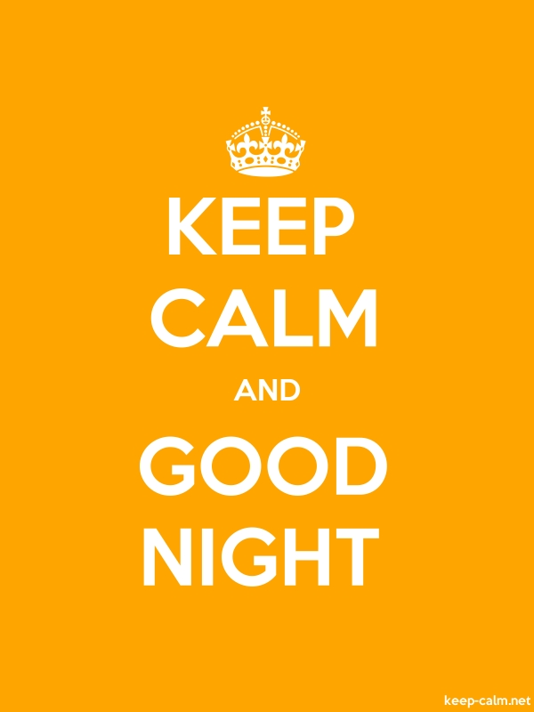 KEEP CALM AND GOOD NIGHT - white/orange - Default (600x800)