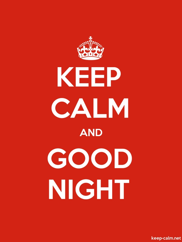 KEEP CALM AND GOOD NIGHT - white/red - Default (600x800)