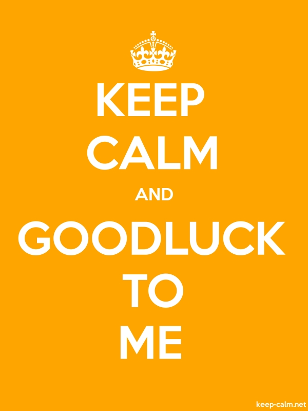 KEEP CALM AND GOODLUCK TO ME - white/orange - Default (600x800)