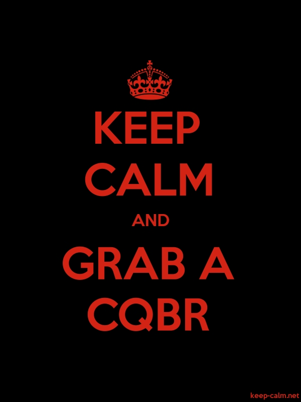 KEEP CALM AND GRAB A CQBR - red/black - Default (600x800)