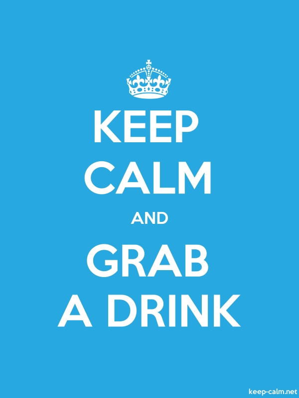 KEEP CALM AND GRAB A DRINK - white/blue - Default (600x800)