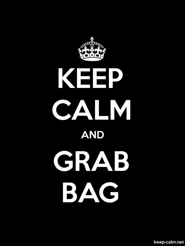 KEEP CALM AND GRAB BAG - white/black - Default (600x800)