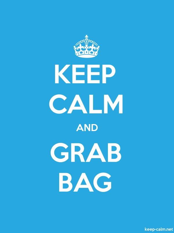 KEEP CALM AND GRAB BAG - white/blue - Default (600x800)