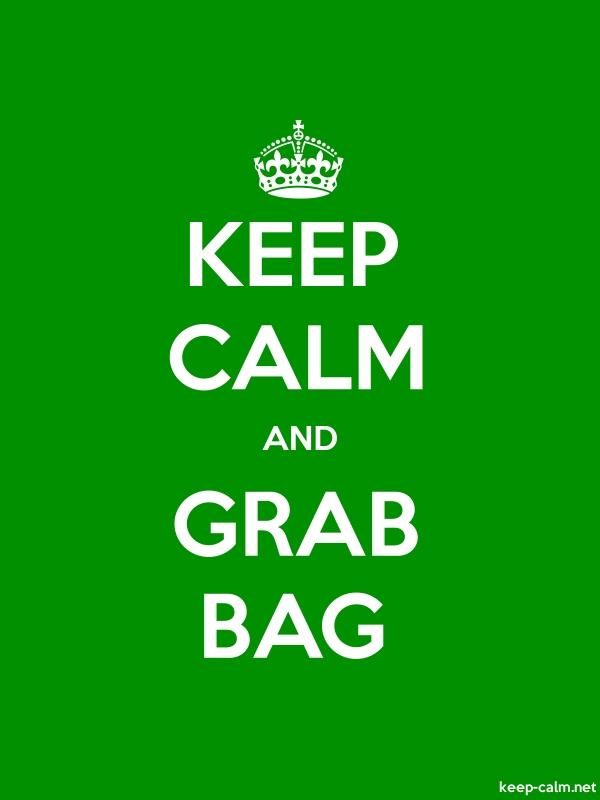 KEEP CALM AND GRAB BAG - white/green - Default (600x800)