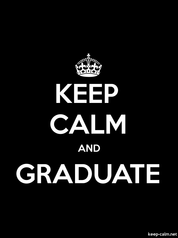 KEEP CALM AND GRADUATE - white/black - Default (600x800)